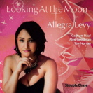 Allegra Levy - Looking At The Moon