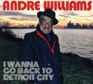 Andre Williams - I Wanna Go Back To Detroit City