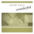 Anne Hall - Wonderful