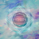 Antiloops - Lucid Dream