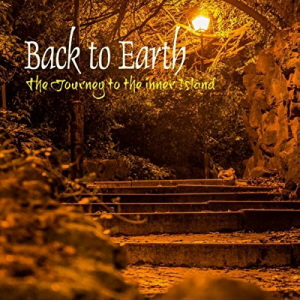 Back To Earth - The Journey to the Inner Island