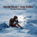 Bernie Shaw And Dale Collins