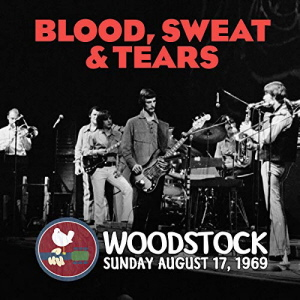 Blood Sweat And Tears - Live At Woodstock