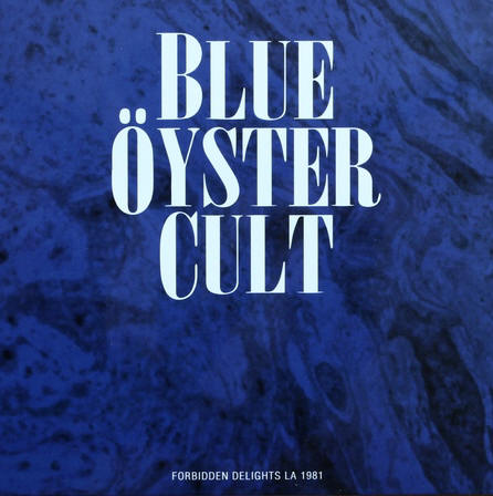 Blue Öyster Cult - Forbidden Delights mc