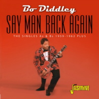 Bo Diddley - Say Man Back Again