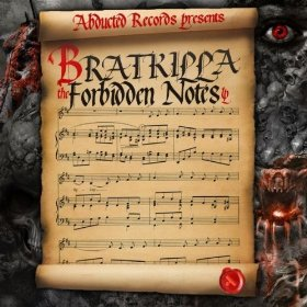 Bratkilla - The Forbidden Notes LP