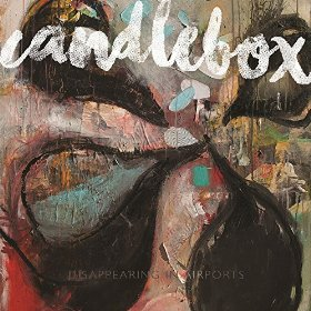 Candlebox - Disappearing In Airports