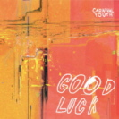 Carnival Youth - Good Luck