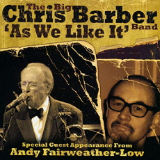 Chris Barber Band - As We Like It