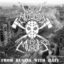 Cold Blood Murder - From Russia With Hate Vol 3