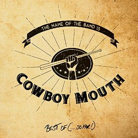 Cowboy Mouth - Best Of