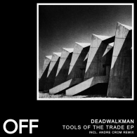 Deadwalkman - Tools Of The Trade