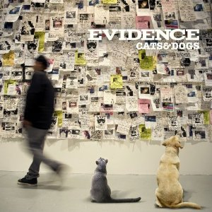 Evidence - Cats And Dogs mc