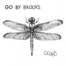 Go By Brooks - Oceans CD