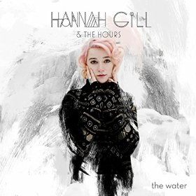 Hannah Gill - The Water