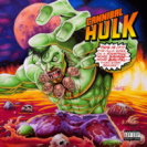 Ill Bill And Stu Bangas - Cannibal Hulk