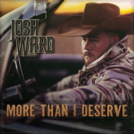Josh Ward - More Than I Deserve
