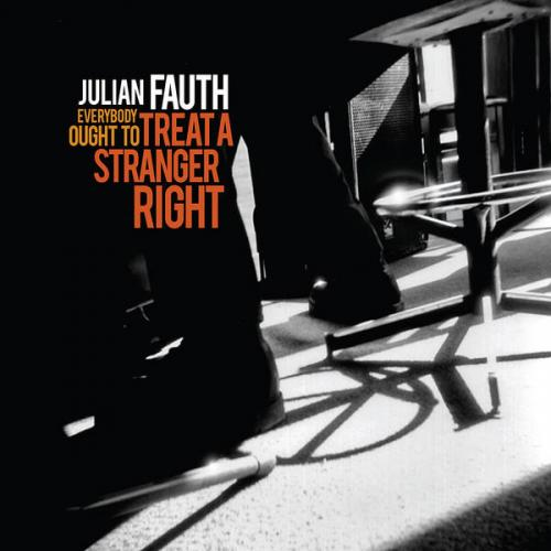 Julian Fauth - Everybody Out To Teach