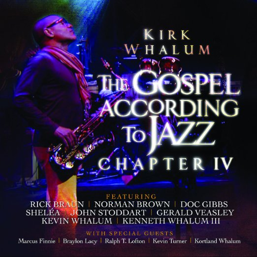 Kirk Whalum - Gospel According To Jazz 4