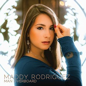Maddy Rodriguez - Man Overboard