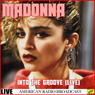 Madonna - Into The Groove Live