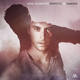 Mans Zelmerl�w - Perfecty Re-Damaged
