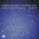 Maxime Bender - Universal Sky