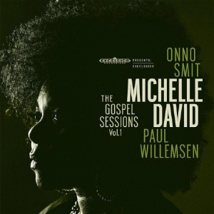 Michelle David - Gospel Sessions Vol 1