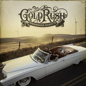 Moonshine Bandits - Gold Rush