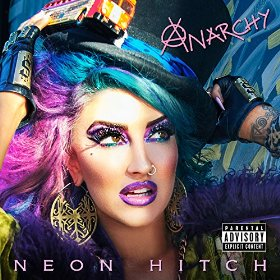 Neon Hitch - Anarchy