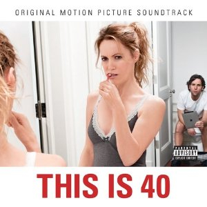 Soundtrack - This Is 40