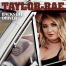 Taylor Rae - Backseat Driver