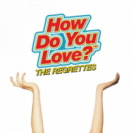 The Regrettes - How Do You Love