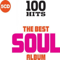 Various Artists - 100 Hits The Best Soul Album