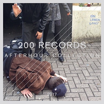 Various Artists - 200 Records Afterhour Collection 335