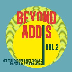 Various Artists - Beyond Addis Vol 2