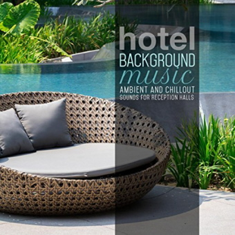 Various Artists - Hotel Background Music
