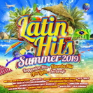 Various Artists - Latin Hits Summer 2019