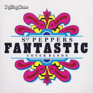 Various Artists - Sgt Peppers Fantastic Cover Bands