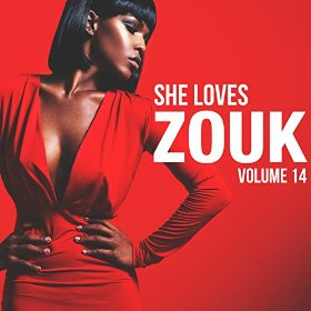 Various Artists - She Loves Zouk 14