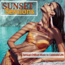 Various Artists - Sunset Sessions