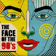 Various Artists - The Face Of The 90s