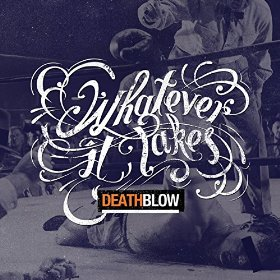 Whatever It Takes - Death Blow sc
