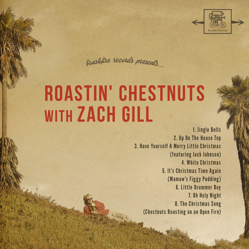 Zach Gill - Roastin Chestnuts With Zach Gill mc